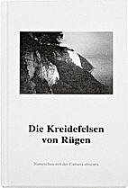 Die Kreidefelsen von Rügen by Volkmar Herre