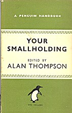 Your Smallholding by Alan Thompson
