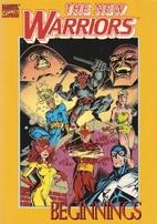 The New Warriors: Beginnings by Fabian…