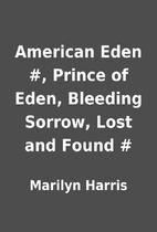 American Eden #, Prince of Eden, Bleeding…