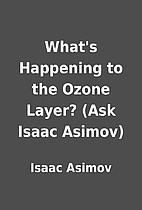 What's Happening to the Ozone Layer?…
