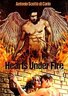 Hearts Under Fire by Antonio Scotto di Carlo