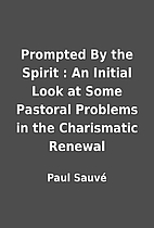 Prompted By the Spirit : An Initial Look at…