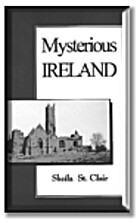 Mysterious Ireland by Sheila St. Clair