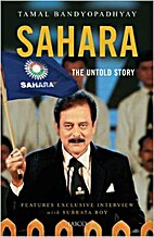 SAHARA THE UNTOLD STORY by TAMAL…