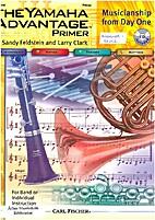 The Yamaha Advantage book 1 by Sandy…