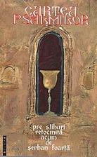 Cartea psalmilor by Şerban Foarţă