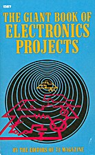 The Giant Book of Electronics Projects by 73…
