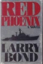 Red Phoenix by Larry Bond