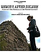 Memory after Belsen: the future of Holocaust…