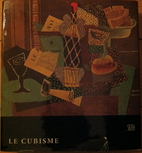 Cubism: biographical and critical study by…