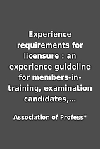 Experience requirements for licensure : an…