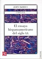 El ensayo hispanoamericano del siglo XX by…