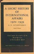 A short history of international affairs,…