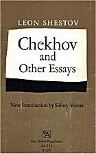 Chekhov, and Other Essays by Lev Shestov