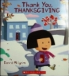 Thank You, Thanksgiving by David Milgrim