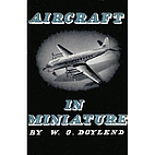 Aircraft in miniature by W. O. Doylend