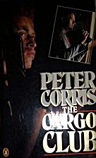 The Cargo Club by Peter Corris