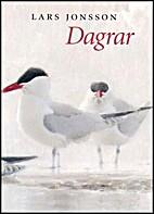 Dagrar by Lars Jonsson