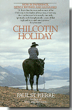 Chilcotin Holiday by Paul H. St. Pierre