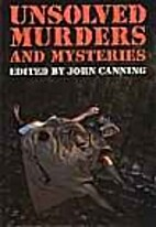 Unsolved Murders and Mysteries by John…