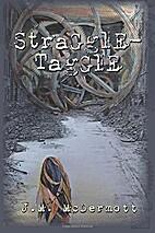 Straggletaggle by J. M. McDermott