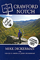 Guide to Crawford Notch by Mike Dickerman