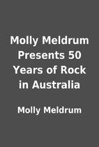 Molly Meldrum Presents 50 Years of Rock in…