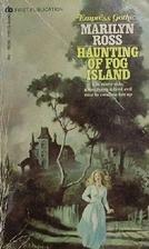 Haunting of Fog Island by Marilyn Ross