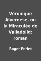 Véronique Alvernèse, ou la…