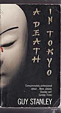 Death in Tokyo by Guy Stanley