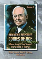 American Airpower Comes of Age : General…