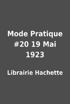 Mode Pratique #20 19 Mai 1923 by Librairie…