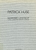 Patrick Huse: Noordiske Landskap (Nordic…