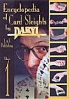 Encyclopedia of Card Sleights, Volume 1 by…