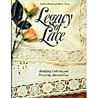 Legacy of Lace by Kathleen Warnick