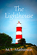 The Lighthouse by M. T. Mathieson