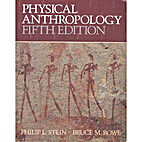 Physical Anthropology by Philip L. Stein