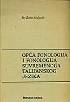 Opća fonologija i fonologija suvremenoga…