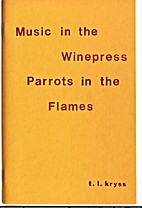 Music in the Winepress Parrots in the…