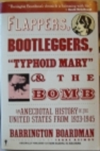 Flappers, Bootleggers, Typhoid Mary and…