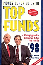 Top Funds, 1998 by Riley Moynes