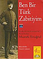 Ben Bir Türk Zabitiyim (I Am a Turkish…