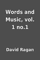 Words and Music, vol. 1 no.1 by David Ragan