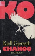 Chakoo by Kjell Gjerseth