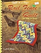 Rail Fence Quilt for Kids at Heart by Luann…
