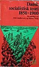 Dansk socialistisk teori : 1850-1900 : en…