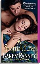 A Scottish Love by Karen Ranney