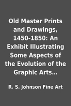 Old Master Prints and Drawings, 1450-1850:…