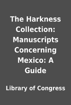 The Harkness Collection: Manuscripts…
